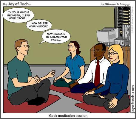 2007.11.22 Meditation the Geek Way