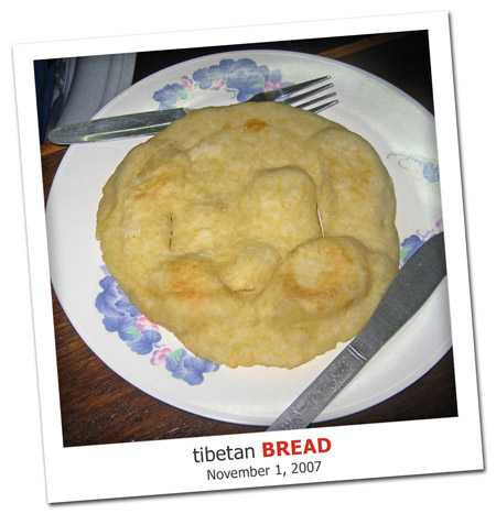 2007.11.01 Tibetan Bread
